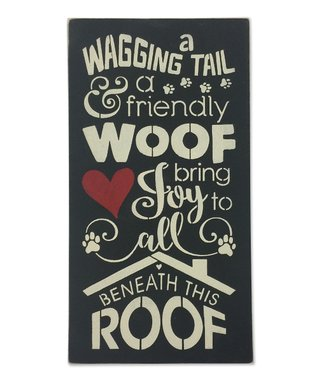 'A Wagging Tail and a Friendly Woof' Wall Sign