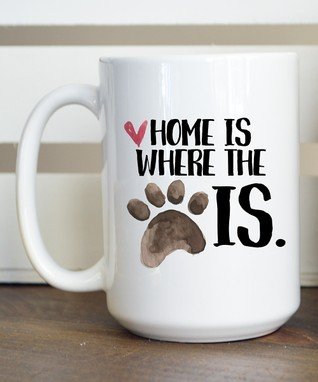 'Home Is Where the Dog Is' Mug