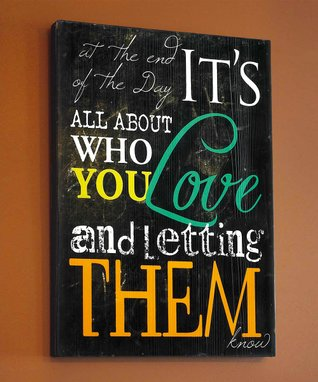 'Who You Love' Wall Art