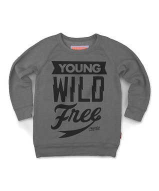 Gray 'Young Wild Free' Sweatshirt - Toddler & Kids