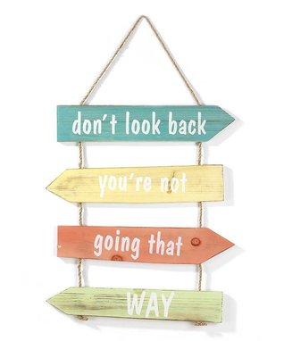 'Don't Look Back' Hanging Wall Sign