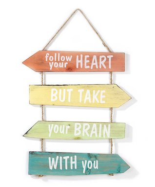 'Follow Your Heart' Hanging Wall Sign