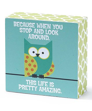 Owl 'Life is Pretty Amazing' Tabletop Sign