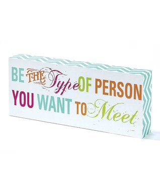 'Person You Want' Tabletop Block Sign