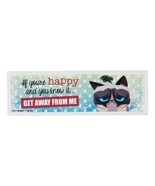 Grumpy Cat 'If You're Happy' Sign
