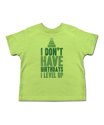 Key Lime 'I Don't Have Birthdays…' Tee - Toddler & Kids