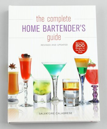 The Complete Home Bartender's Guide Hardcover