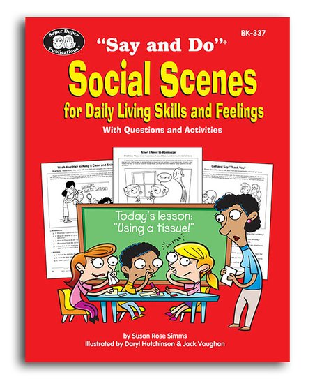 Say and do social scenes for daily living skills book